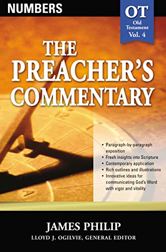 Numbers (The Preacher's Commentary, Volume 4): Thomas Nelson; James