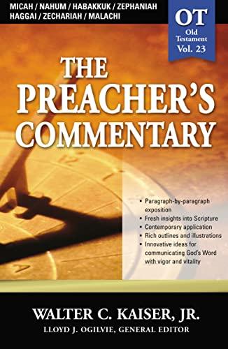 9780785247975: Micah/Nahum/Habakkuk/Zephaniah/Haggai/Zechariah/Malachi (The Preacher's Commentary, Volume 23)