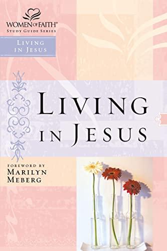 Living in Jesus (Paperback)