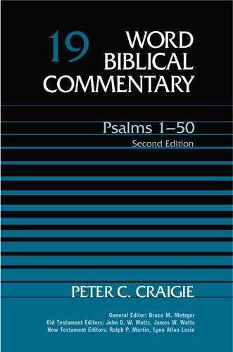Psalms 1-50: Second Edition (Word Biblical Commentary): Peter C. Craigie
