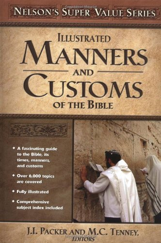 9780785250425: Manners and Customs of the Bible (Super Value Series)