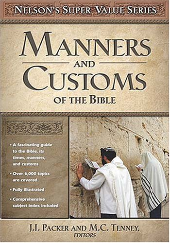 9780785250432: Manners and Customs of the Bible (Super Value Series)