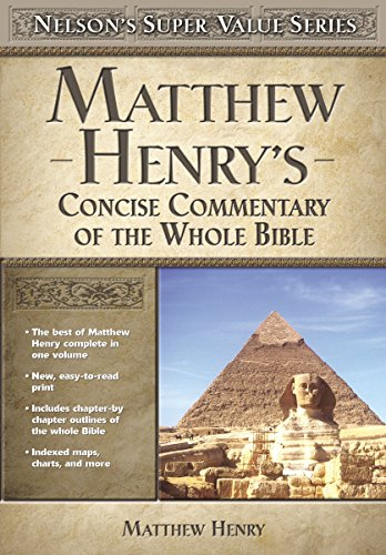 9780785250487: Matthew Henry's Concise Commentary on the Whole Bible (Super Value Series)