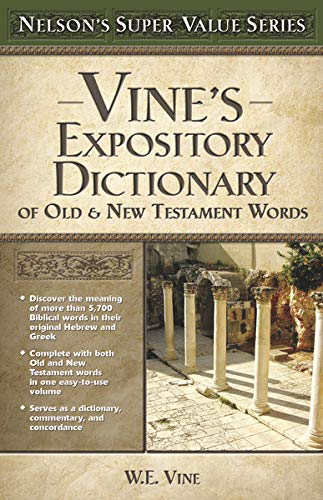 9780785250531: Vine's Expository Dictionary of Old & New Testament Words