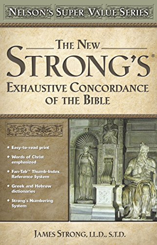 9780785250562: The New Strong's Exhaustive Concordance