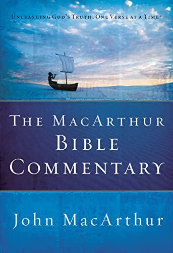 THE MACARTHUR BIBLE COMMENTARY Format: Hardcover: MACARTHUR, JOHN F.