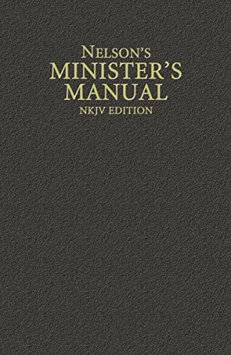 Nelson's Minister's Manual: Nelson Reference Staff