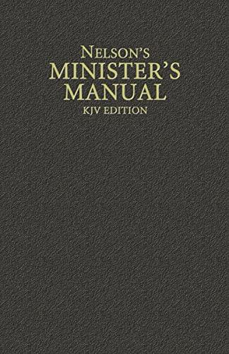 9780785250906: Nelson's Minister's Manual, KJV Edition