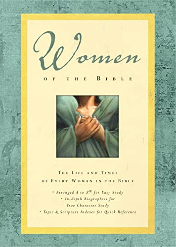 Women of the Bible: Reference, Nelson
