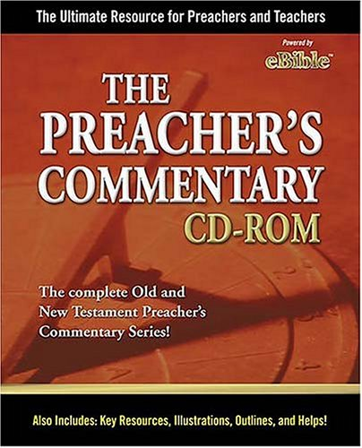 The Preacher's Commentary CD-ROM: The Ultimate Resource for Preachers and Teachers. (9780785251637) by Nelson Reference