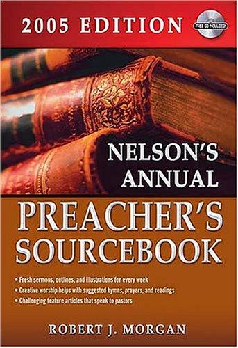 9780785252092: Nelson's Annual Preacher's Sourcebook 2005