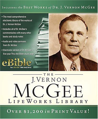 The J. Vernon McGee Lifeworks Library: McGee, Dr. J. Vernon