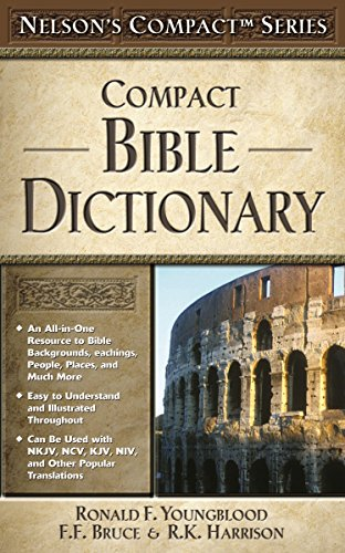 Nelson's Compact Series: Compact Bible Dictionary: H. Lockyer Sr.,