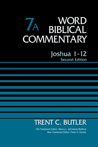 9780785252689: Joshua, 1-12, Vol. 7A, 2nd Edition (Word Biblical Commentary)