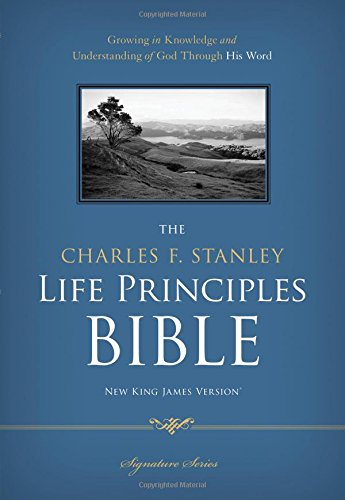 9780785256779: The Charles F. Stanley Life Principles Bible: New King James Version