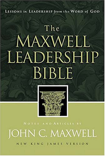 9780785256885: The Maxwell Leadership Bible Developing Leaders From The Word Of God