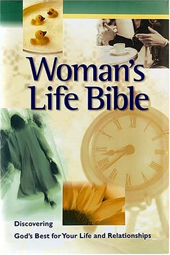 Woman's Lifebible Integrating Faith Into Every Area Of A Woman's Life (0785257225) by Thomas Nelson
