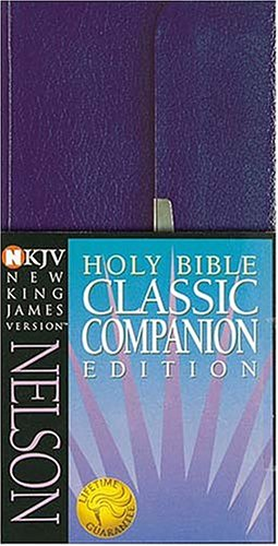 9780785258285: NKJV Classic Companion Bible: Snap Flap; Nelson's Quality Coat Pocket NKJV Bible for Those on the Go!