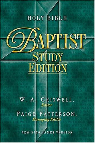 Holy Bible - Baptist Study Edition Celebrate: W. A. Criswell