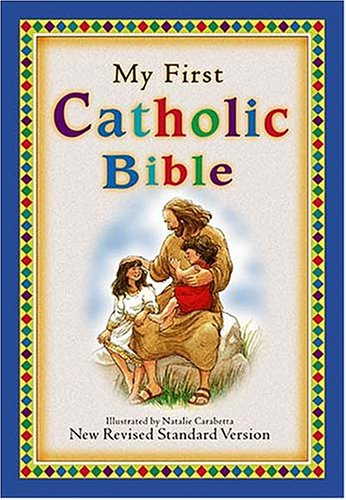 9780785258445: My First Catholic Bible: New Revised Standard Version