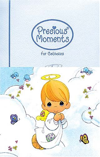 9780785258469: Precious Moments Bible For Catholics All Your Precious Moments Favorites!
