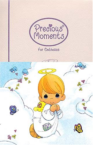 9780785258476: Precious Moments Bible For Catholics All Your Precious Moments Favorites!