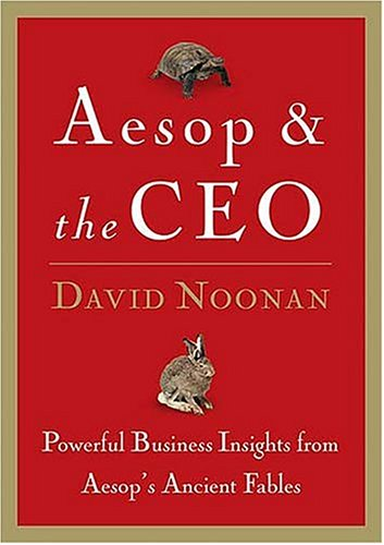 9780785260103: Aesop & The Ceo: Powerful Business Insights From Aesop's Ancient Fables