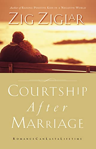 9780785260271: Courtship After Marriage: Romance Can Last a Lifetime