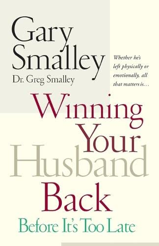 9780785260295: Winning Your Husband Back Before It's Too Late