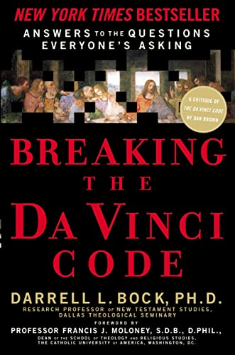 9780785260462: Breaking the Da Vinci Code: Answers to the Questions Everyone's Asking