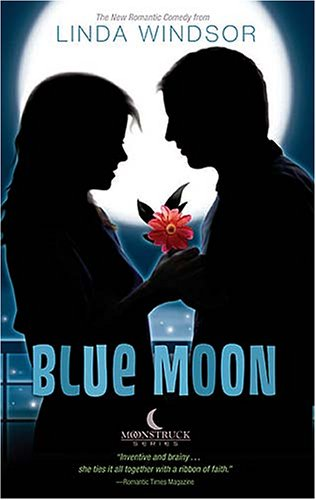 9780785260646: Blue Moon (The Moonstruck Series, Book 3)
