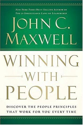 9780785260899: Winning with People: Discover the People Principles that Work for You Every Time