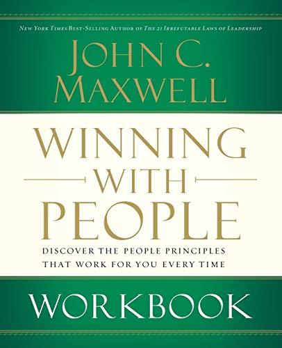 Winning with People Workbook: John C. Maxwell