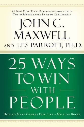 9780785260943: 25 Ways to Win with People: How to Make Others Feel Like a Million Bucks