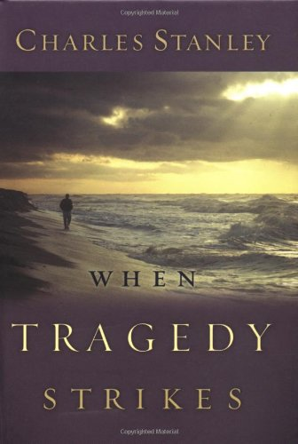 9780785261216: When Tragedy Strikes Hb (Stanley, Charles)