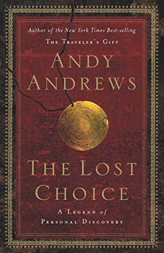The Lost Choice: A Legend of Personal Discovery: Andrews, Andy