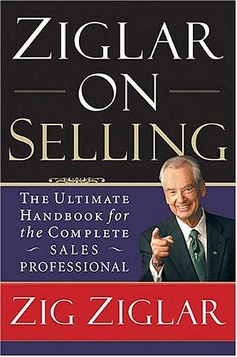 9780785261445: Ziglar on Selling [Paperback] by Zig Ziglar
