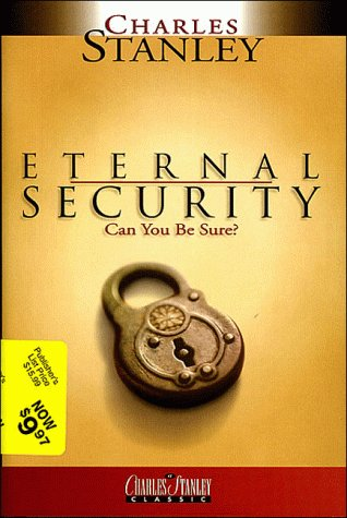 9780785261636: Eternal Security: Can You Be Sure