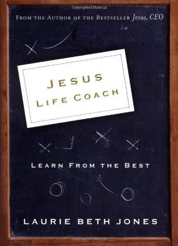 9780785261902: Jesus, Life Coach: Learn from the Best