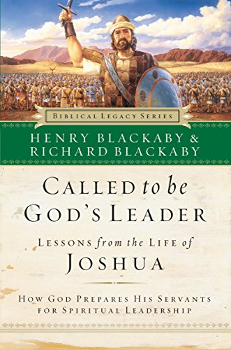 9780785262039: Called to Be God's Leader: How God Prepares His Servants for Spiritual Leadership (Biblical Legacy)