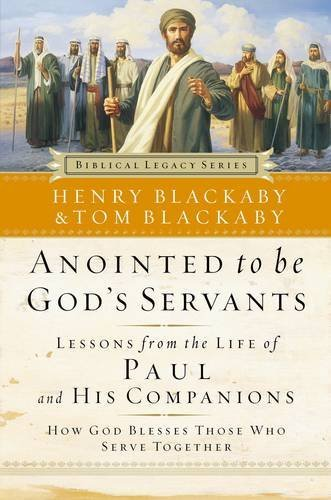9780785262053: Anointed To Be God's Servants: How God Blesses Those Who Serve Together (Biblical Legacy)