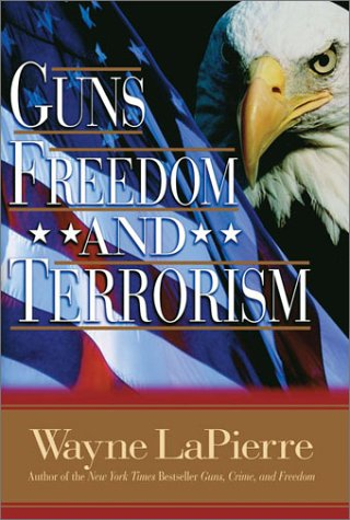 9780785262091: Guns Freedom and Terrorism