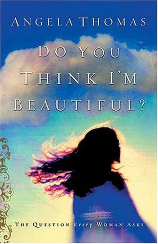 9780785262176: Do You Think I'm Beautiful?