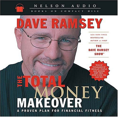 9780785262183: The Total Money Makeover: A Proven Plan for Financial Fitness
