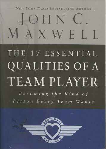 9780785262879: The 17 Essential Qualities Of A Team Player Becoming The Kind Of Person Every Team Wants