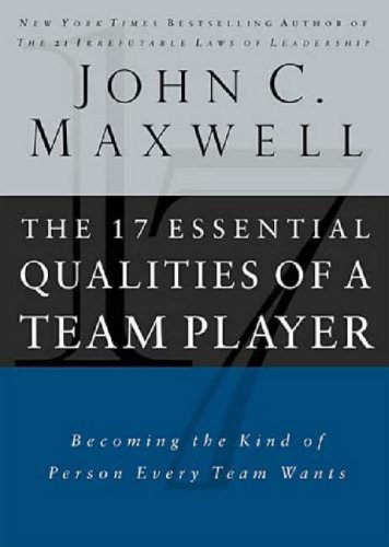 9780785263135: The Essential Qualities of a Team Player: Becoming the Kind of Person Every Team Wants