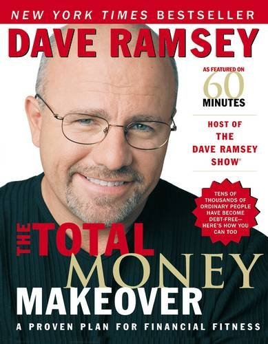 9780785263265: The Total Money Makeover: A Proven Plan for Financial Fitness