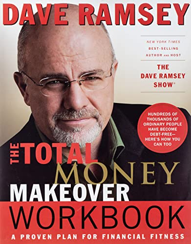9780785263272: The Total Money Makeover Workbook: A Proven Plan for Financial Fitness