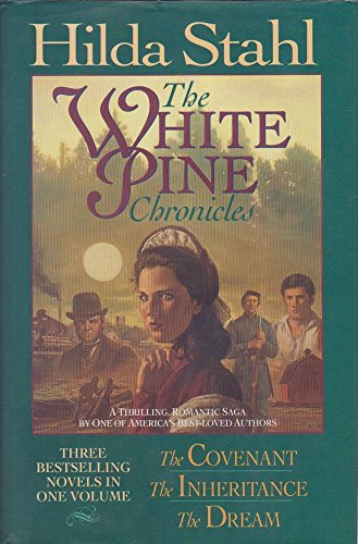9780785263425: The Covenant/The Inheritance/The Dream (The White Pines Chronicles 1-3)