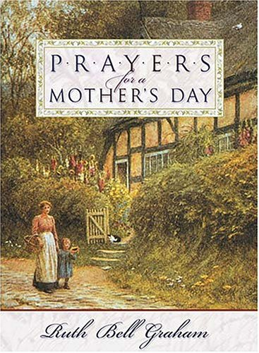 9780785263883: Prayers for a Mother's Day